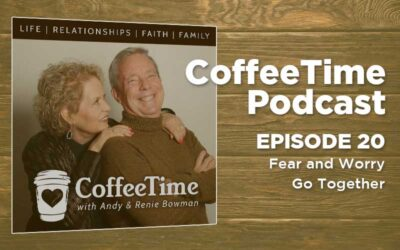 Podcast Ep 20   Fear and Worry Go Together