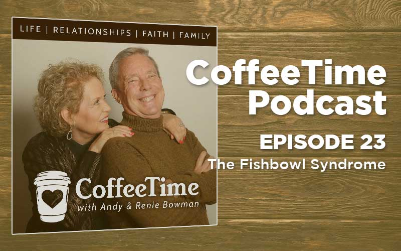Podcast Ep23 | The Fishbowl Syndrome